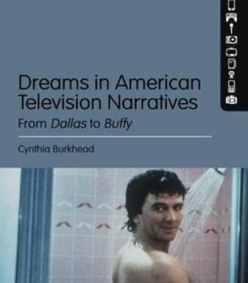 Dreams In American Television Narratives: From Dallas To Buffy PDF