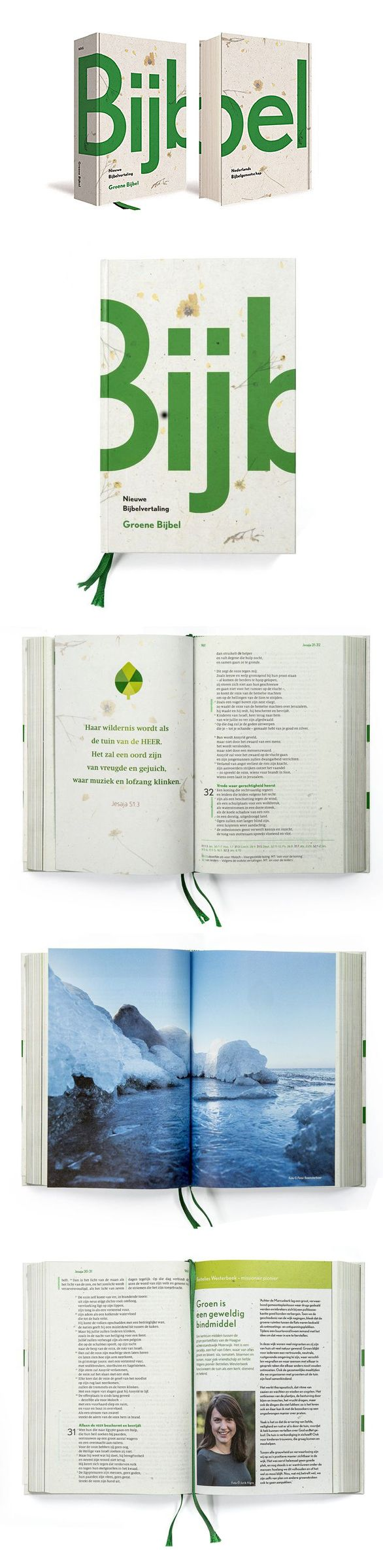 "Cover Design and page layout for the Dutch ""Green Bijbel"" (Bible), which includes a cross in the negative space of the i and j. The project was mired in scandal amidst claims that parts of the Bible were printed on non-recycled paper, which violated the project terms to print using 100% recycled paper from old Bibles."