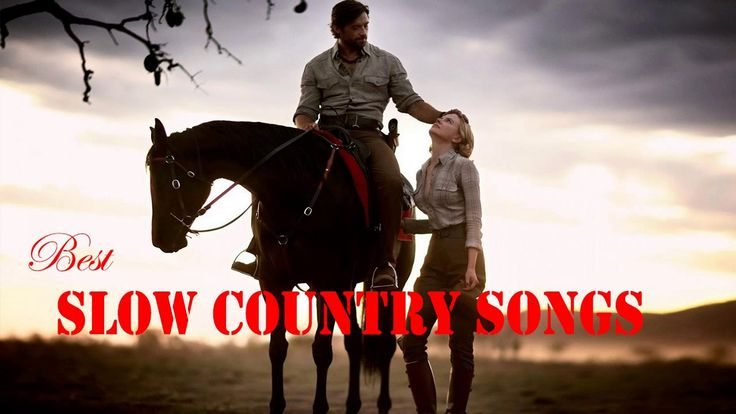The Best Slow Country Songs - Slow Country Music