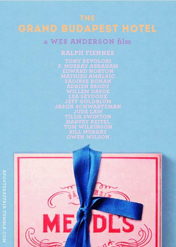 The Grand Budapest Hotel (2014) Director: Wes Anderson Ralph Fiennes, F. Murray Abraham, Saoirse Ronan, Tony Revolori, Edward Norton, Tilda Swinton, Jason Schwartzman, Willem Dafoe, Mathieu Amalric, Lea Seydoux, Tilda Swinton, Bill Murray, Jude Law, Owen Wilson, Adrien Brody