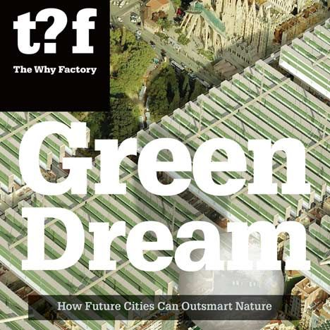 Competition: five copies of the Green Dream to be won - Dezeen