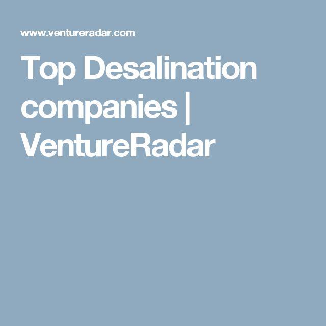 Top Desalination companies | VentureRadar