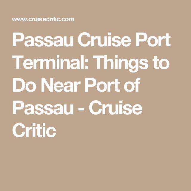 Passau Cruise Port Terminal: Things to Do Near Port of Passau - Cruise Critic