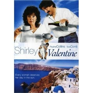 Pauline Collins and Tom Conti in Shirley Valentine.  Best remedy for talking to walls.....