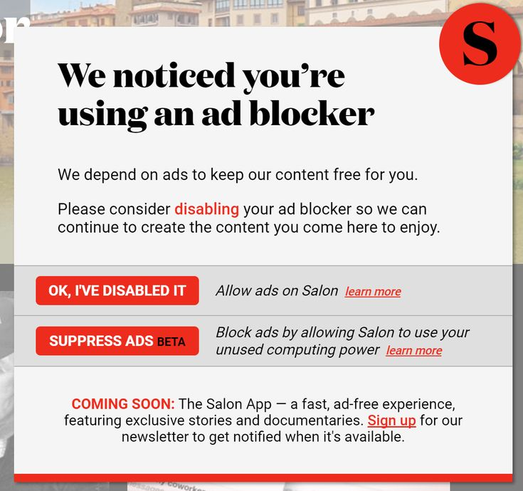 Salon asks visitors to turn off their adblockers or start mining cryptocurrency  Back when it was discovered that the Pirate Bay was using a hidden in-browser cryptominer the site said it was only being tested for a short period as a potential new method for generating revenue. Now online magazine Salon is using Coinhives tool in a similar way but its giving visitors an option: turn off your adblockers or let the site utilize your spare computing power to run a miner.  Anyone visiting…