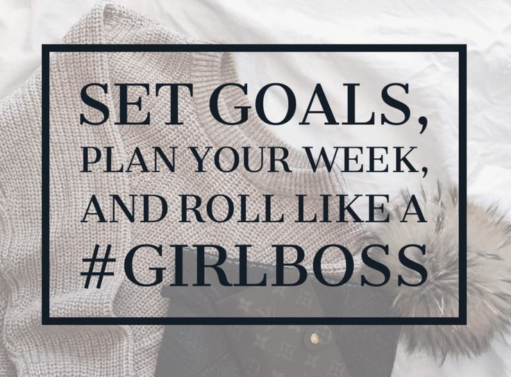BECOME A GOAL DIGGING GIRLBOSS: 5 SIMPLE STEPS TO HELP ACHIEVE YOUR GOALS