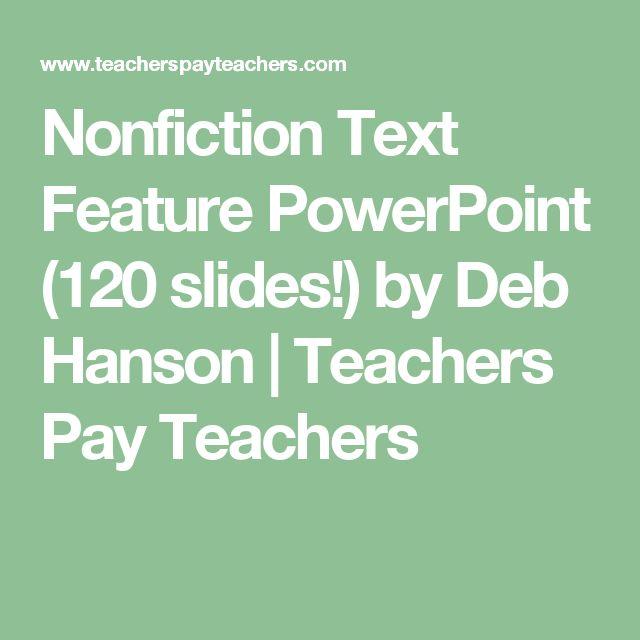 Nonfiction Text Feature PowerPoint (120 slides!) by Deb Hanson | Teachers Pay Teachers