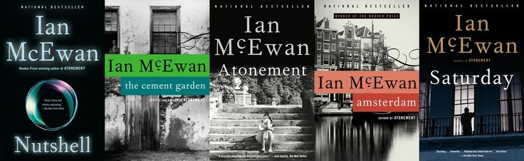 Beyond Atonement and Saturday: An Ian McEwan Primer