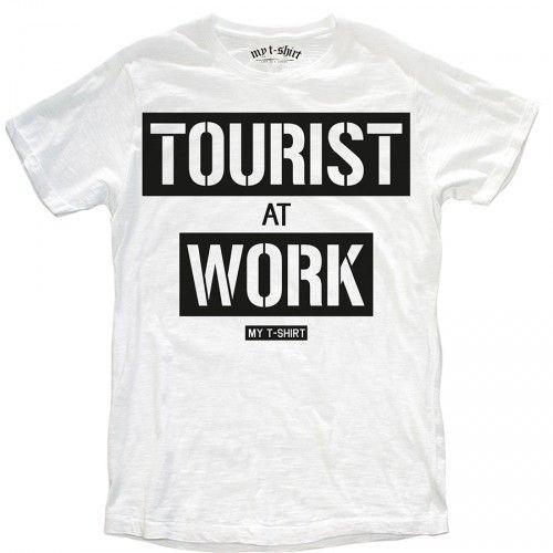 """T-SHIRT UOMO """"TOURIST AT WORK"""""""
