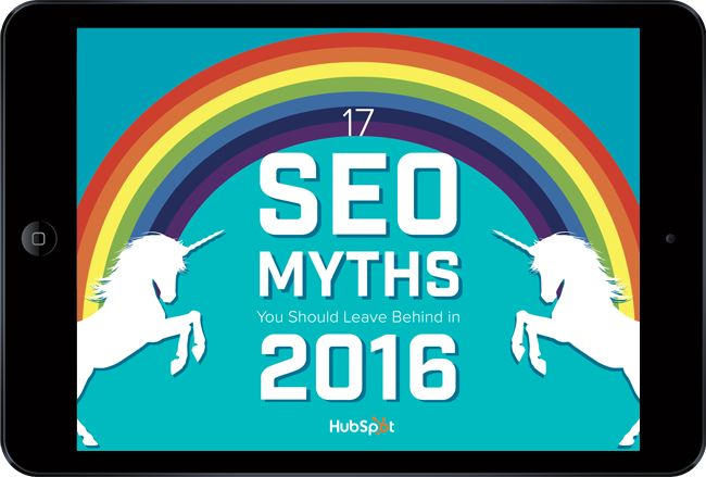Download this guide to learn the 17 SEO myths you should leave behind in 2016…