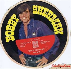 "Bobby Sherman. Honeycomb cereal had 45 records on the back, that you could cut from the box, and play on the ""hi-fi"" !"