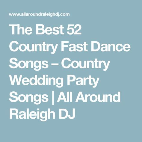 The Best 52 Country Fast Dance Songs Wedding Party