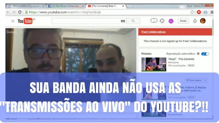 [Dica pra Bandas] Como usar Transmissões Ao vivo Youtube