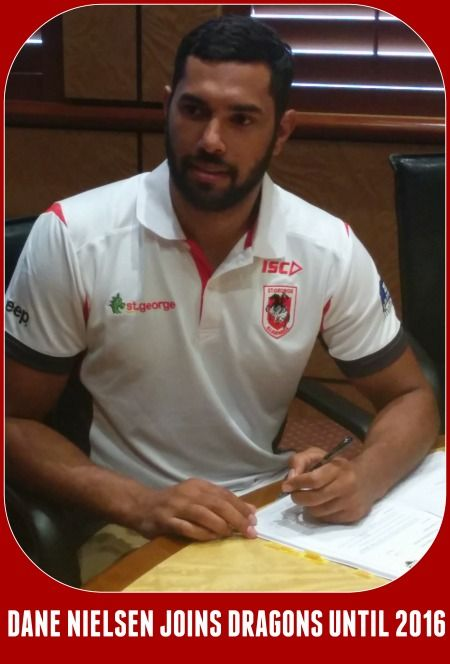 Former State of Origin and Premiership winning centre, Dane Nielsen has agreed to terms with the St George Illawarra Dragons for the next 2 seasons. Nielsen, who has played over 100 NRL games since his debut in 2007 landed back in Australia on Tuesday and jetted into Sydney this afternoon to sign his contract with the famous club.