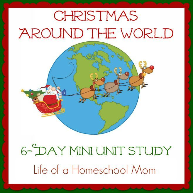 Learning about Christmas Around the World {6-Day Mini Unit Study} | Life of a Homeschool Mom