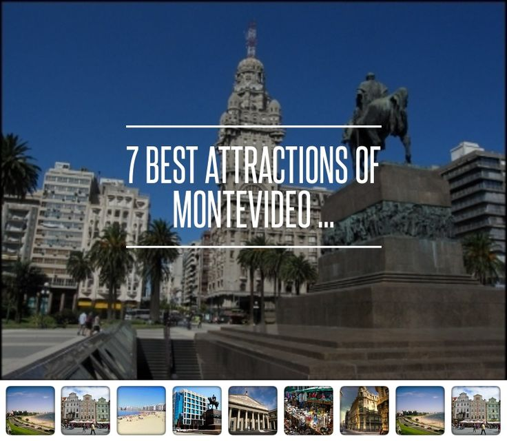 7 Best #Attractions of Montevideo ... - #Travel
