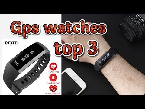 The 3 BEST GPS Watches 2017 under $30 |  Лучшие 3 GPS часы Обзор 2017