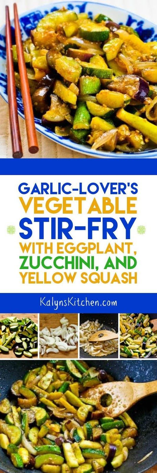 This easy Garlic-Lover's Vegetable Stir Fry with Eggplant, Zucchini, and Yellow Squash is one of the Top Ten Most Popular Low-Carb Zucchini Recipes on Kalyn's Kitchen, and it's the perfect way to use garden veggies! [found on http://KalynsKitchen.com]