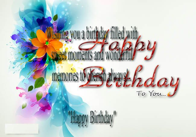 Happy birthday wishes quotes, messages, sms. In Happy birthday Everybody wants gets Happy birthday wishes quotes, messages, sms from his/her nearest and dearest one. Beside Happy birthday homemade cake picture with a simple wishes quotes, messages, sms you can make happy to your mother, father, sister, brother, your friends and so on to much happy. By a message in mid night you can surprise to them. http://greetingspic.blogspot.com/2015/05/happy-birthday-wishes-quotes-messages.html