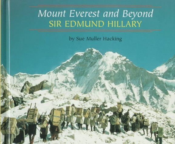 Mount Everest and Beyond by Sir Edmund Hillary