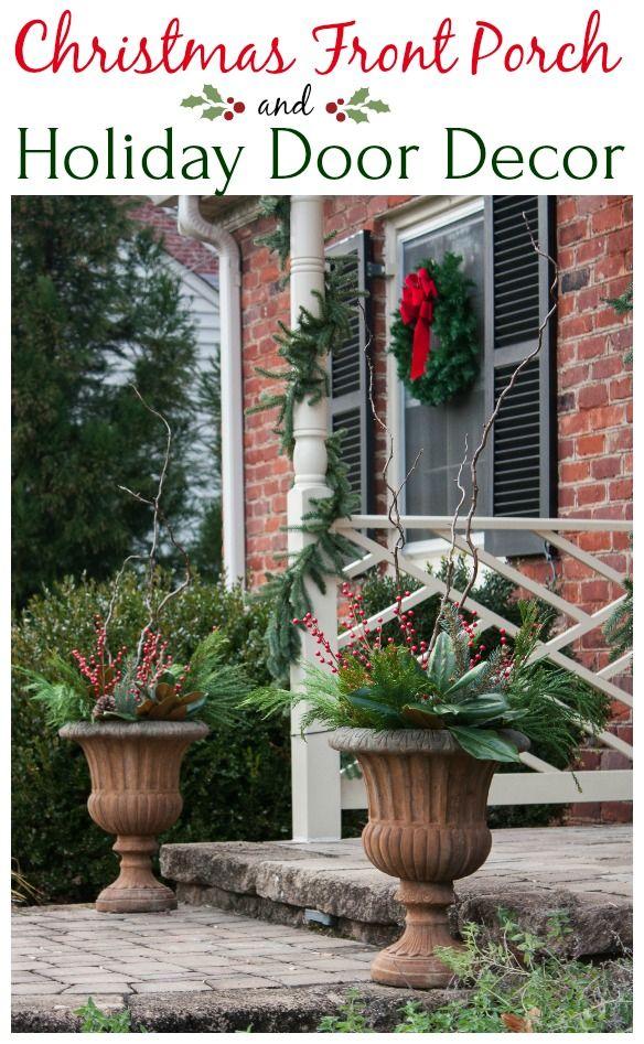 Christmas Front Porch and Holiday Door Decor Christmas Decor, DIY