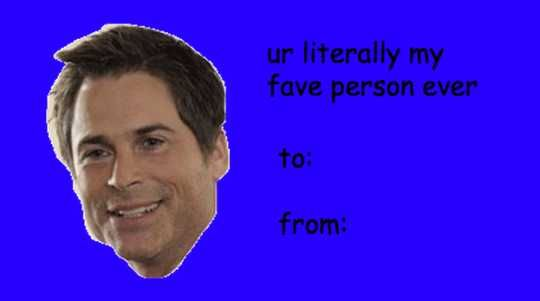 Parks Rec Tumblr V Day Cards Just For You Imgur Funny Valentines Cards Valentines Memes Valentines Day Memes