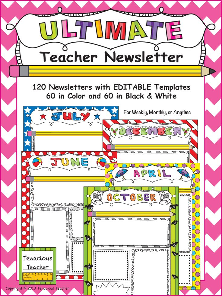 The Ultimate Teacher Newsletter has 120 EDITABLE templates in color and black & white. You can edit the font, the size of the font, and the alignment. You can use them weekly, monthly, or anytime!