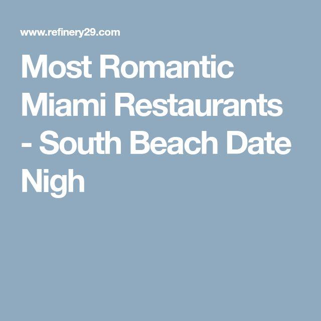 Most Romantic Miami Restaurants - South Beach Date Nigh