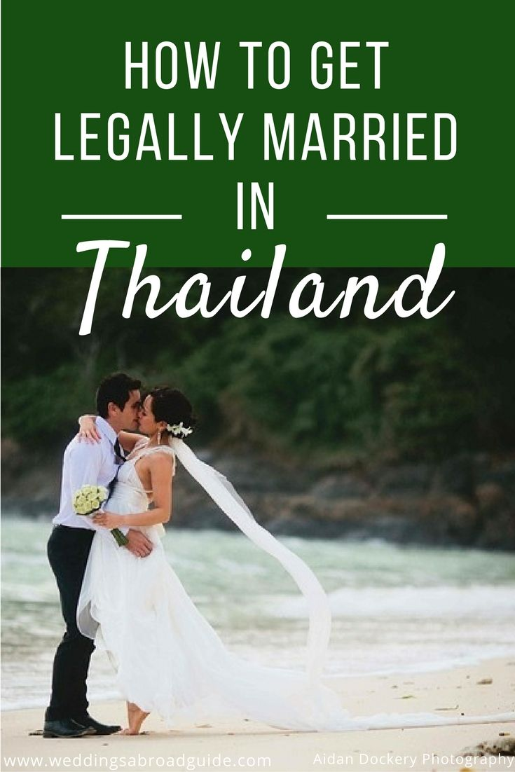 How to ensure your destination wedding in Thailand is legally binding, the steps are outlined here.