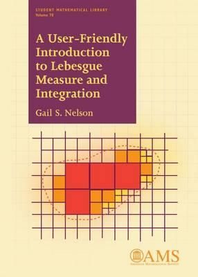 A user-friendly introduction to Lebesgue measure and integration / Gail S. Nelson. 2015. Máis información: http://bookstore.ams.org/stml-78