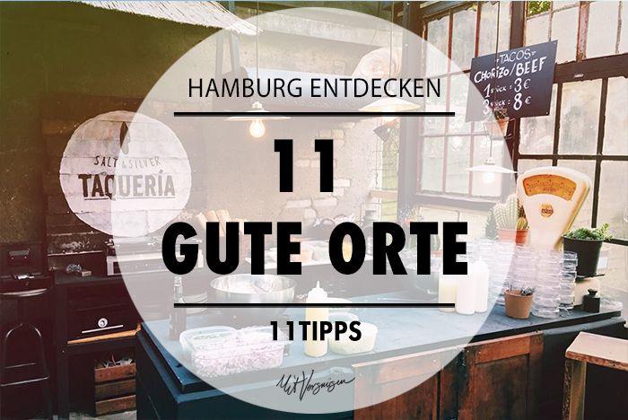 Die Jungs von Waterkant Touren haben 11 wunderschöne Orte und Plätze in Hamburg…