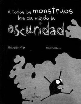 Descargar gratis A TODOS LOS MONSTRUOS LES DA MIEDO LA OSCURIDAD (Michaël Escoffier, 2013) en Castellano