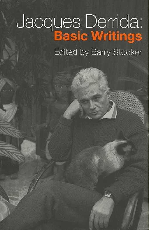 Jaques Derrida: Basic Writings