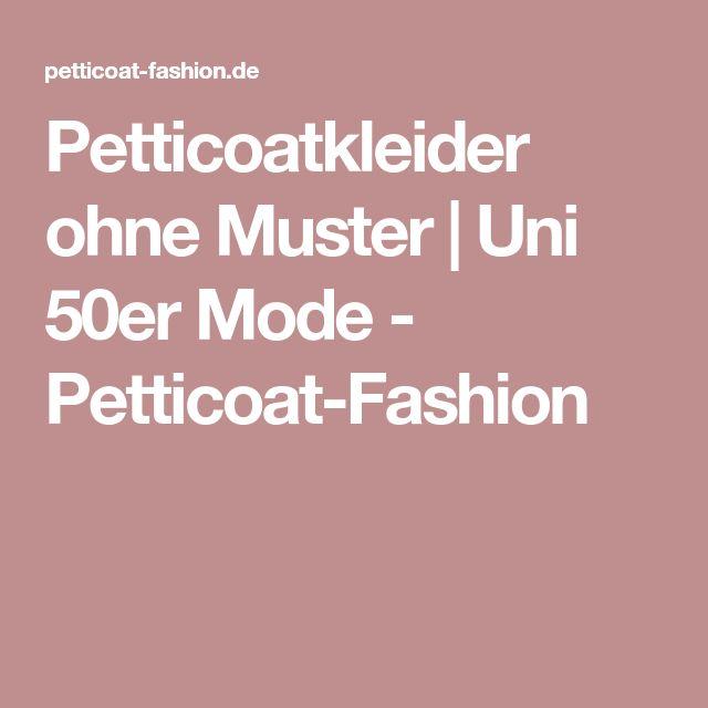 Petticoatkleider ohne Muster   Uni 50er Mode - Petticoat-Fashion
