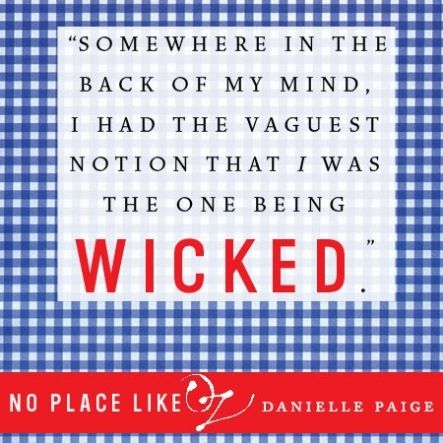 13 Quotes From NO PLACE LIKE OZ | Blog | Epic Reads