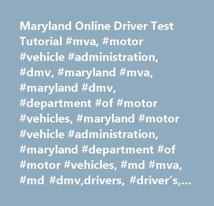 Maryland Online Driver Test Tutorial #mva, #motor #vehicle #administration, #dmv, #maryland #mva, #maryland #dmv, #department #of #motor #vehicles, #maryland #motor #vehicle #administration, #maryland #department #of #motor #vehicles, #md #mva, #md #dmv,drivers, #driver's, #license, #id, #identification, #permit, #driving, #learner's, #learners, #licenses, #licence, #provisional, #test, #rookie, #teen #driver,rookie #driver, #graduated #licensing #system…