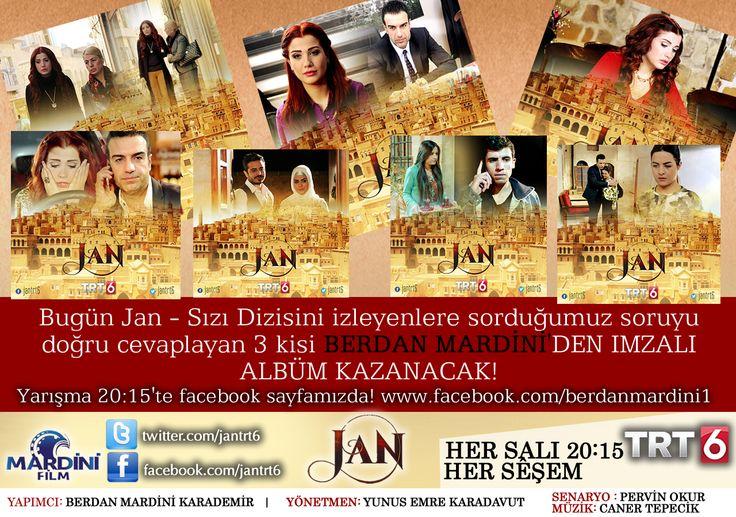Bugün yine yarışmamız var!  20:15'ten itibaren Jan Trt6 dizisini izleyenlere http://www.facebook.com/berdanmardini1   sayfamızdan sorduğumuz soruyu doğru cevaplayan 3 kişiye #BerdanMardini'den İmzalı Albüm!