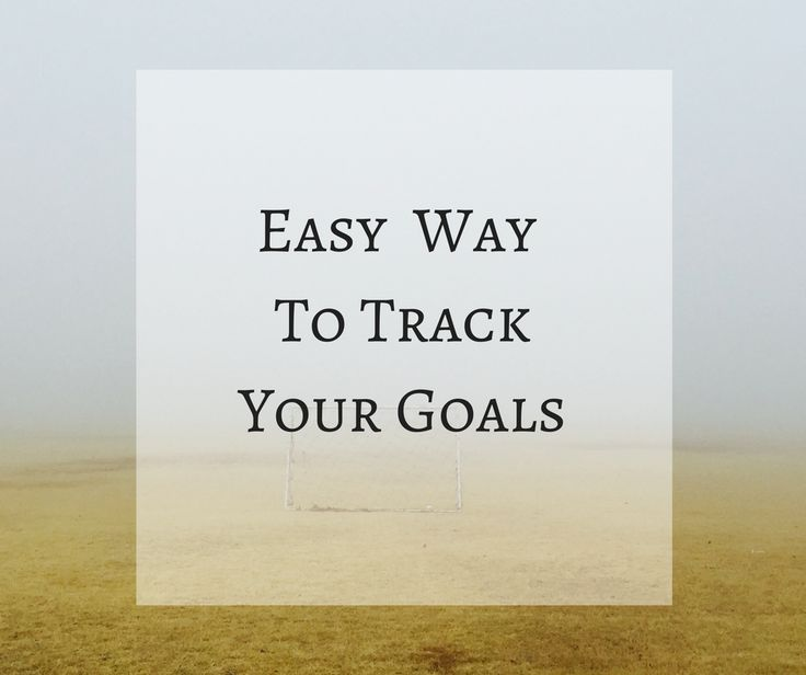 Easy Way to Track Goals