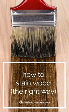 how to stain wood the right way - tips and tricks for DIYers (from beginner to expert)