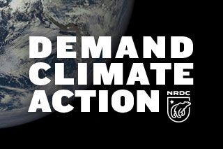 Help Make Climate History on Earth Day!  56,705 NRDC supporters have already signed this Earth Day petition to the world's biggest carbon polluters, asking that they meet — and surpass — their Paris climate promises.   Help reach 100,000 supporters by Signing & Sharing Virally!