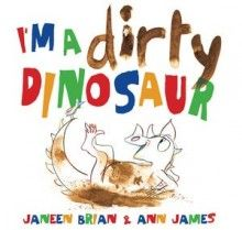 I'm a Dirty Dinosaur by Janeen Brian and Ann James 2013. Short List 2014, Early Childhood.  Check it out here http://encore.sutherlandshire.nsw.gov.au/iii/encore/record/C__Rb1203977__Sdirty%20dinosaur__Orightresult__X5?lang=eng&suite=cobalt