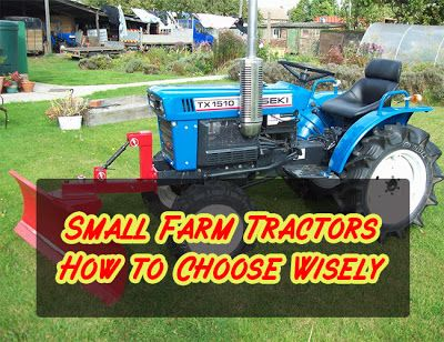 Small Farm #Tractors: How to Choose Wisely