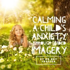 guided imagery child play therapy Play therapy is a type of expressive therapy used most often with children i am a registered play therapist this means that i have received specialized training in interacting and communicating with children through play.