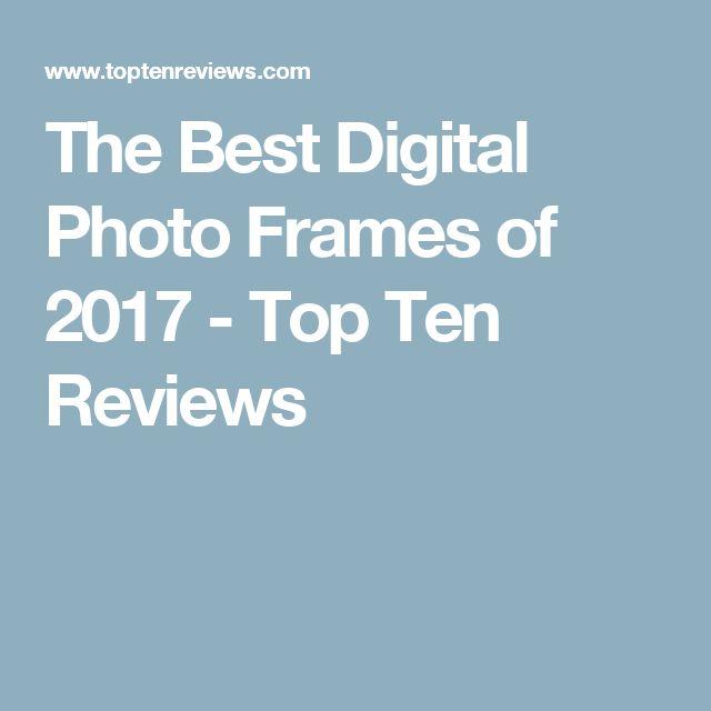 The Best Digital Photo Frames of 2017 - Top Ten Reviews