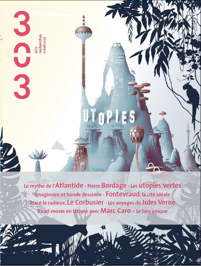 Revue 303 - N° 125 - Utopies - De Platon à Jules Verne, de Thomas More à Le Corbusier, de l'Atlantide aux villes volantes de Vincent Callebaut en passant par la science-fiction et la bande dessinée, l'utopie sociale, architecturale, politique, est de toutes les époques, de tous les pays : le rêve d'un ailleurs serait-il constitutif de la nature humaine ? Chacun des contributeurs à ce nouveau numéro de la revue ajoute une pièce au puzzle qui définit l'Utopie d'aujourd'hui. http://revue303.com