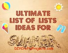 Ultimate list of  Lists with ideas for summer DIYCraftyProjects.comDiy Ideas, Summer Diycraftyprojectscom, Ultimate Lists, Summer Beach, Summer Activities, Summer Diycraftyprojects Com, Summer Fun, Ideas Diycraftyprojects Com, Summer 2K14