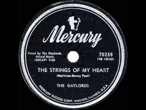 1954 HITS ARCHIVE: The Strings Of My Heart - Gaylords