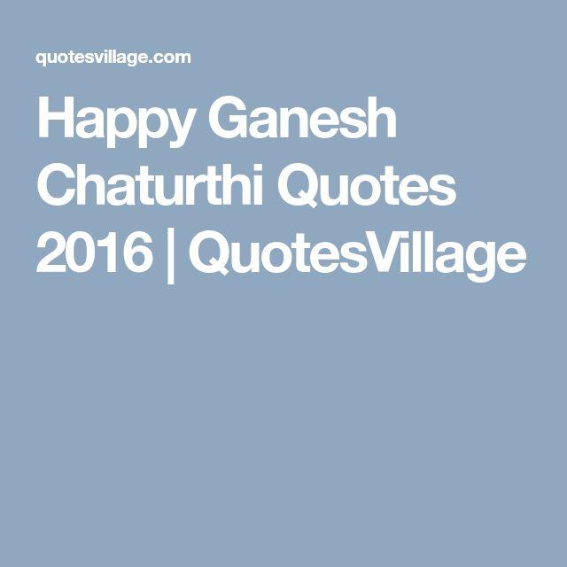 Happy Ganesh Chaturthi Quotes 2016 | QuotesVillage