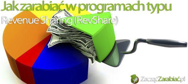 Jak zarabiać na programach typu Reveniue Sharing (RevShare)   http://www.zaczac-zarabiac.pl/jak-zarabiac-na-programach-typu-reveniue-sharing-revshare/