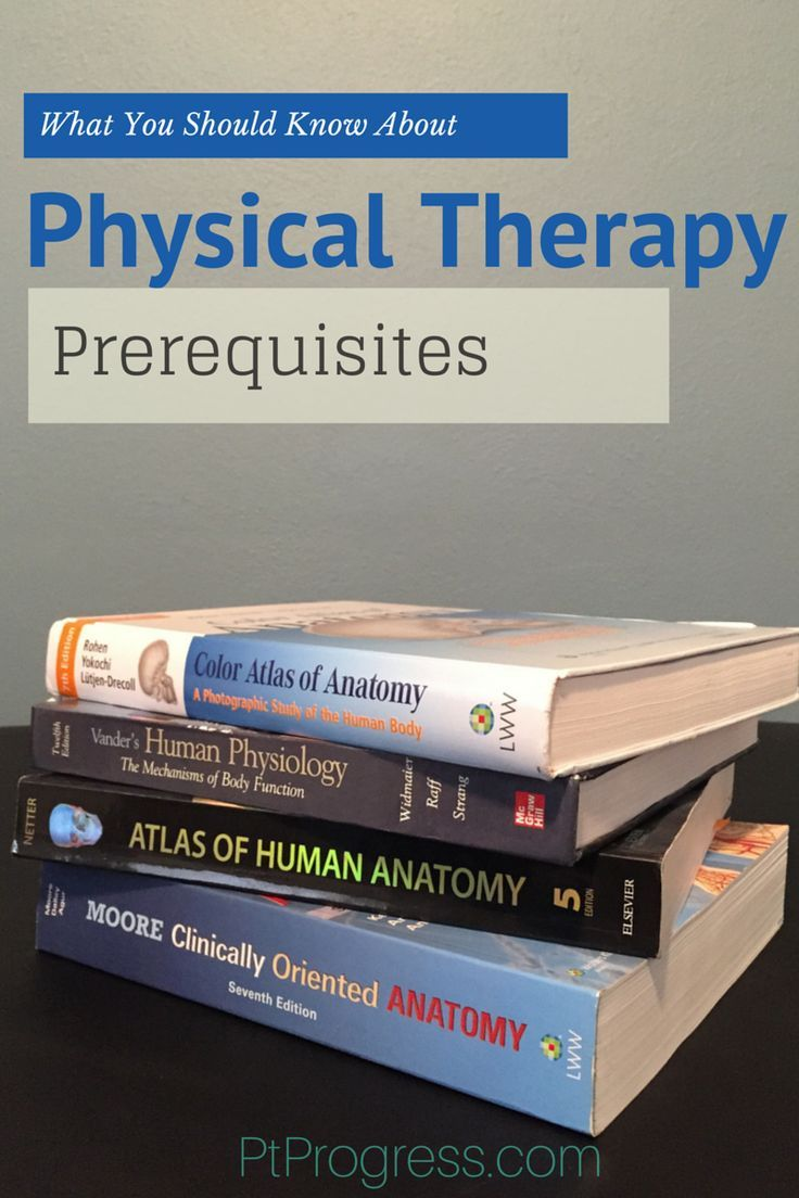 10 commandments of physical therapy - Physical Therapy Prerequisites Tips For Admissions